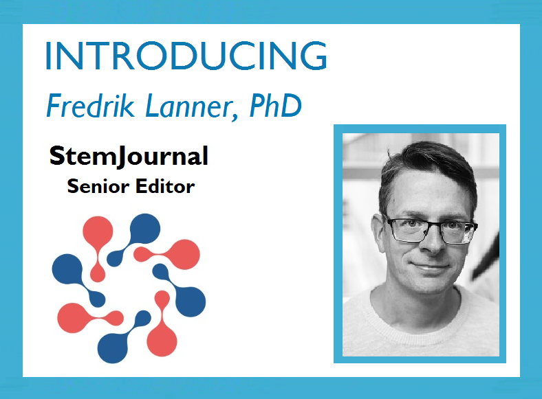 Introducing Fredrik Lanner as new Senior Editor of StemJournal