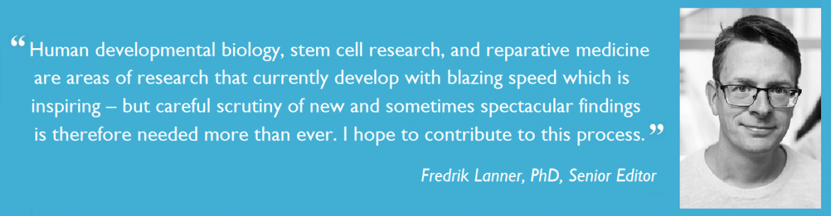 ​​Quote by Fredrik Lanner about joining the StemJournal Editorial Board